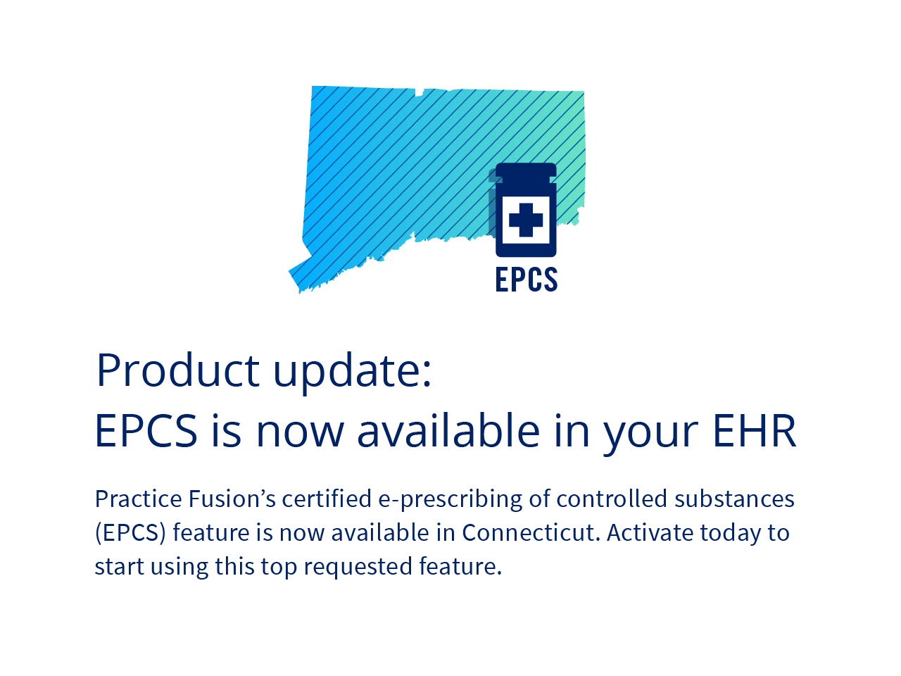 Product update: EPCS is now available in your EHR