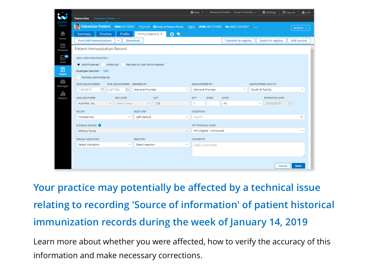 Your practice may potentially be affected by a technical isue relating to recording 'Source of information' of patient histroical immunization records during the week of January 14, 2019