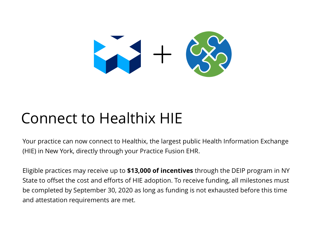 Your practice can now connect to Healthix, the largest public Health Information Exchange (HIE) in New York, directly through your Practice Fusion EHR