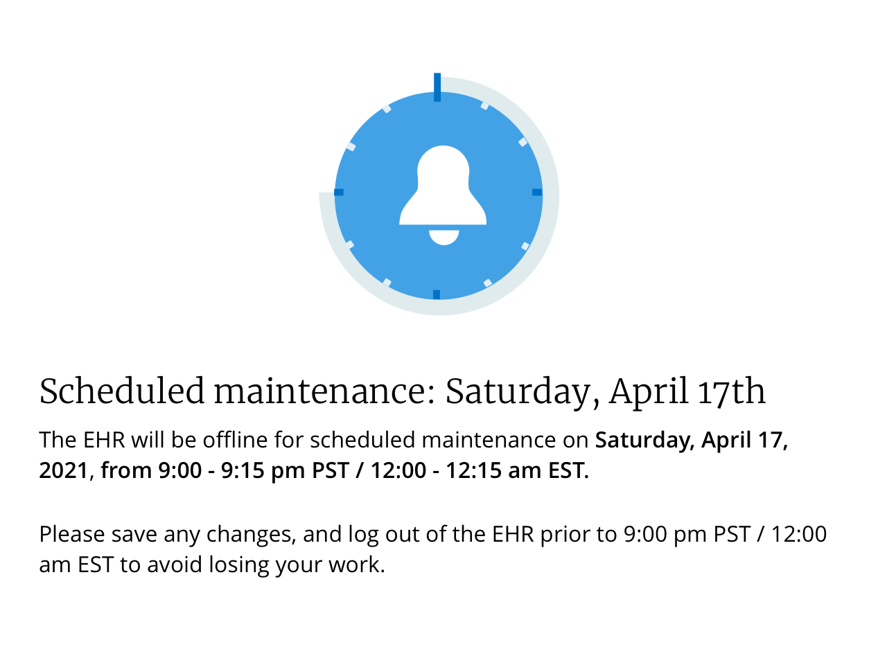 Scheduled maintenance