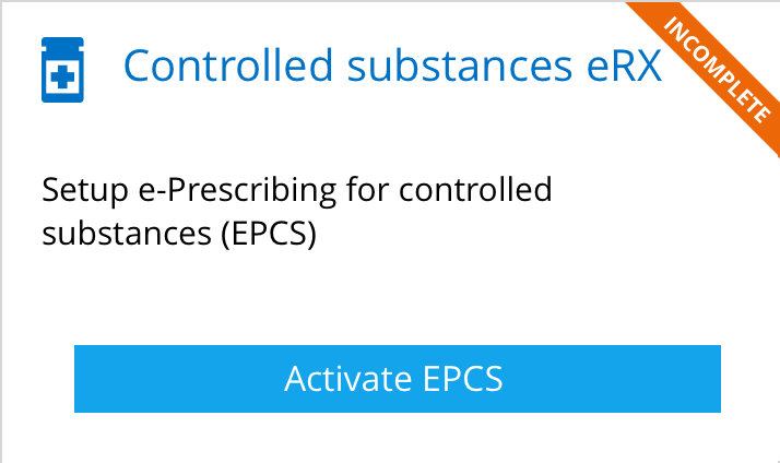EPCS Activation Tile
